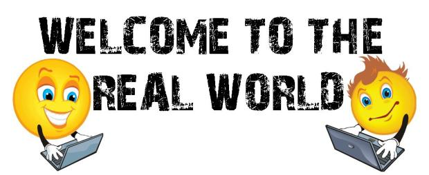 Welcome+to+the+Real+World